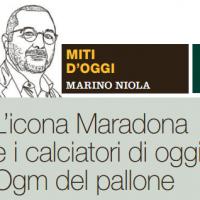 L'icona Maradona e i calciatori di oggi, Ogm del pallone – il Venerdì di Repubblica