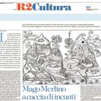 Mago Merlino a caccia di incanti sui Monti Sibillini – La Repubblica – R2 Cultura