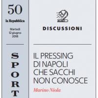 Il pressing di Napoli che Sacchi non conosce – la Repubblica