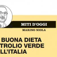 La buona dieta petrolio verde dell'Italia – il Venerdì di Repubblica